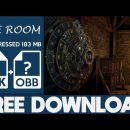 How To Download The Room Apk OBB Free Full Game 2021