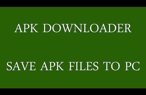 APK Downloader: Save Android APK Files to PC
